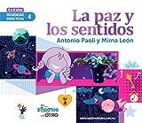 SD4 La Paz y los Sentidos: Secuencias Didacticas Mutuo Aprecio