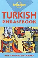 Lonely Planet Turkish Phrasebook (Phrasebook Series)