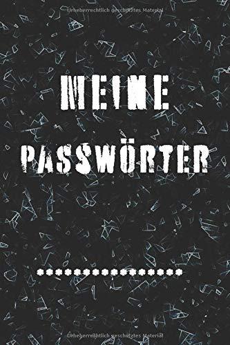 Meine Passwörter: Ein Logbuch zum Schutz Ihrer Benutzernamen und Passwörter im Internet