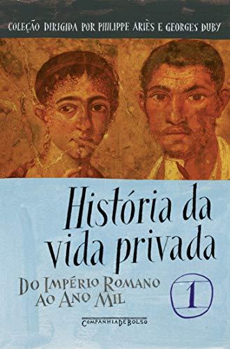 História da vida privada, vol. 1