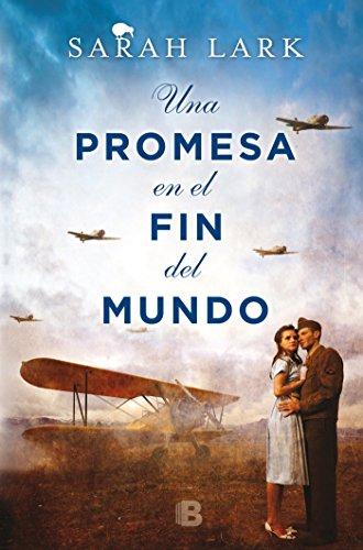 Una promesa en el fin del mundo (Trilogía de la Nube Blanca...