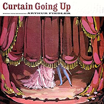 Curtain Going Up