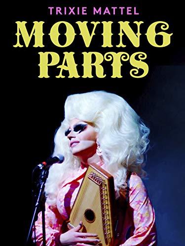 Trixie Mattel: Moving Parts [OV]