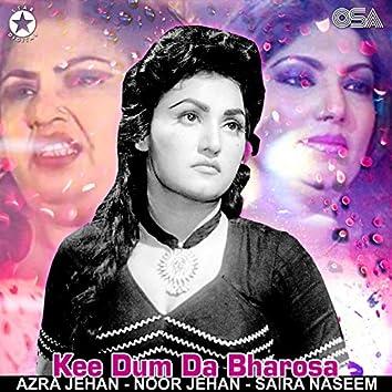 Kee Dum Da Bharosa