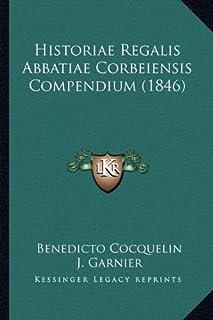 Historiae Regalis Abbatiae Corbeiensis Compendium (1846)
