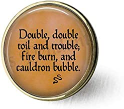 hakespeare's Macbeth Double, Double Toil and troublefire Burn and Cauldron Bubble Brooch Literary Jewelry