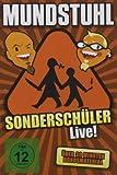 Mundstuhl– Sonderschüler LIVE!