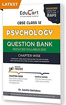 Educart CBSE Psychology Class 12 Question Bank (Reduced Syllabus) for 2021 by [Educart]