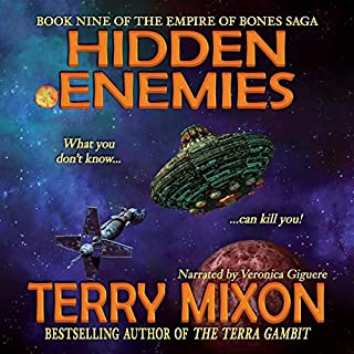 Hidden Enemies     The Empire of Bones Saga, Book 9              By:                                                                                                                                 Terry Mixon                               Narrated by:                                                                                                                                 Veronica Giguere                      Length: 9 hrs and 16 mins     55 ratings     Overall 4.6