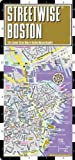 Streetwise Boston Map - Laminated City Center Street Map of Boston, Massachusetts - Folding pocket size travel map with MBTA subway map & trolley lines by Streetwise Maps (2/1/2012)