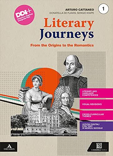 Literary journeys. Con Tools & maps. Per le Scuole superiori. Con e-book. Con espansione online (Vol. 1)