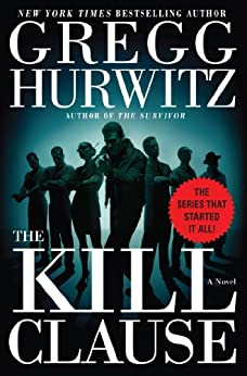 The Kill Clause by [Gregg Hurwitz]