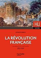 Revolution francaise: \evenement de la raison sensible 1787-1799