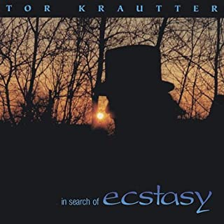 Tor Krautter-in Search of Ecstasy