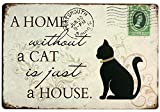 SUDAGEN Cat Sign Home Decor Vintage Metal Signs, A Home Without A Cat is Just A House, Pet Decorative Signs for Cat Lovers 12x 8 Inches (Cat)
