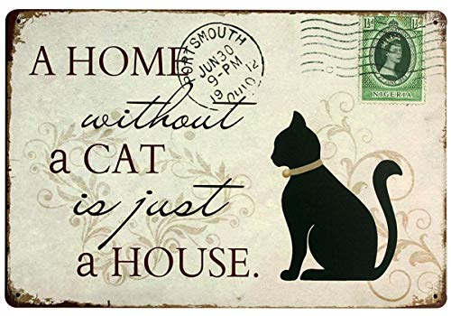 Cat Sign Home Decor Vintage Metal Signs, A Home Without A Cat is Just A House, Pet Decorative Signs for Cat Lovers 12x 8 Inches (Cat)