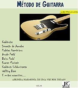 Método de Guitarra (Portuguese Edition) eBook: Fernandes, Juka ...