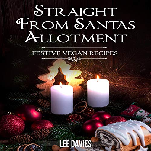 Straight from Santa's Allotment audiobook cover art