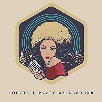 Cocktail Party Background - Stunning Jazz Collection That is Perfect as a Background for Pairs Dancing at a Party, Elegant Dresses and Tuxedos, Cigars and Luxury Whiskey