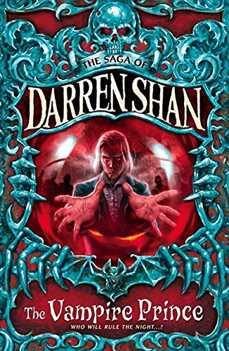 The Vampire Prince (The Saga of Darren Shan)の詳細を見る
