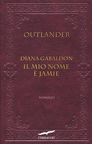 Il mio nome è Jamie. Outlander