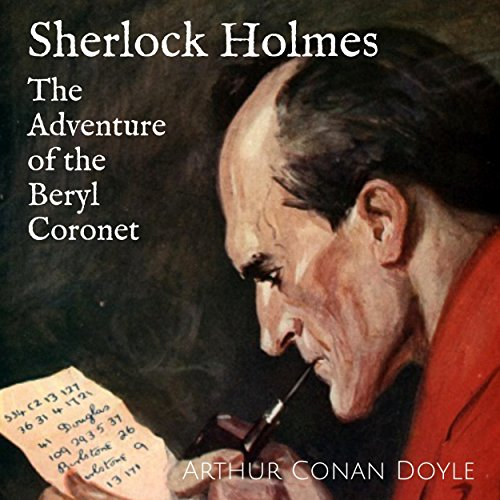 Sherlock Holmes - The Adventure of the Beryl Coronet audiobook cover art