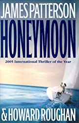 James Patterson's Honeymoon Series - Honeymoon