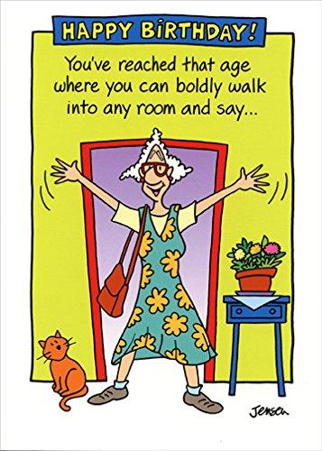 Boldly Walk Into Any Room - Oatmeal Studios Funny Feminine Birthday Card