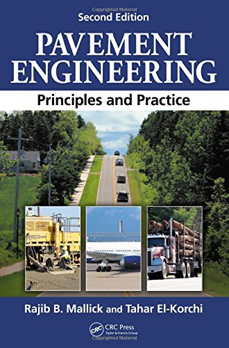 Pavement Engineering: Principles and Practice, Second Edition