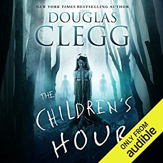 The Children's Hour                   By:                                                                                                                                 Douglas Clegg                               Narrated by:                                                                                                                                 Derek Shetterly                      Length: 9 hrs and 31 mins     1 rating     Overall 5.0