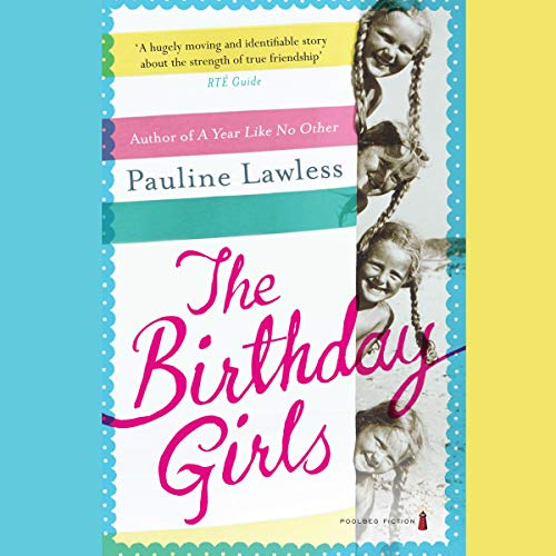 The Birthday Girls                   By:                                                                                                                                 Pauline Lawless                               Narrated by:                                                                                                                                 Susan Greenway                      Length: 9 hrs and 50 mins     1 rating     Overall 1.0