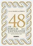 Las 48 fábulas del emperador (Libros Singulares)...