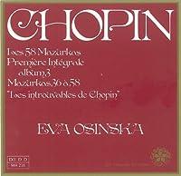 Chopin: Les 58 Mazurkas Vol. 3 - Eva Osinska