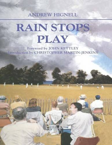 Rain Stops Play: Cricketing Climates (Cass Series: Sport in the Global Society, Band 27)