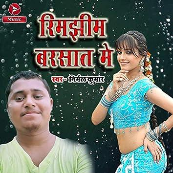 Rimjhim Barsaat Me - Single
