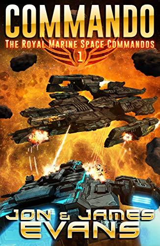 Commando (The Royal Marine Space Commandos Book 1) (English Edition)