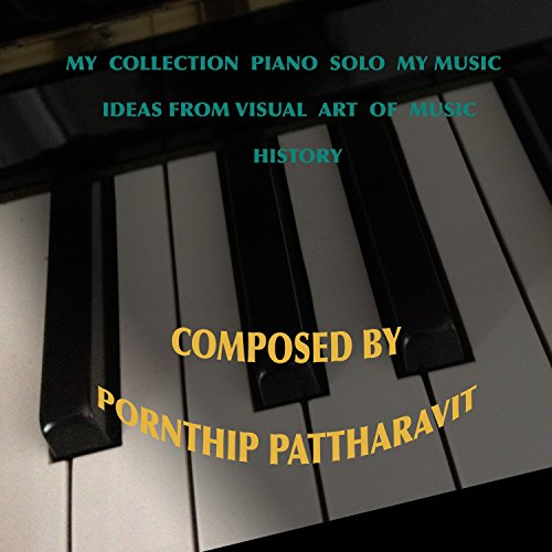 My Collection Piano Solo My Music Ideas from Visual Art of Music History