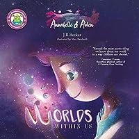 Annabelle & Aiden: Worlds Within Us