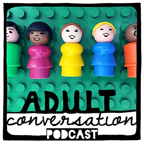 Adult Conversation Parenting Podcast Podcast By Brandy Ferner cover art