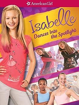 An American Girl  Isabelle Dances into the Spotlight
