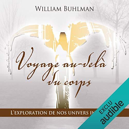Voyage au-delà du corps audiobook cover art