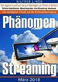 Phänomen Streaming:...