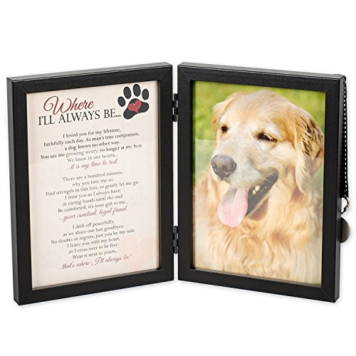 Where I'll Always Be Dog Memorial Photo Frame - Thoughtful Pet Memorial Gift (Frame with Pet Tag)