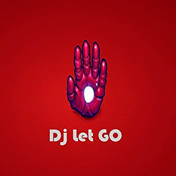 DJ Let Go (feat. M. Caroselli)