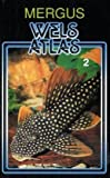 Wels Atlas 2 - Hans A Baensch