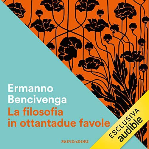 La filosofia in 82 favole audiobook cover art