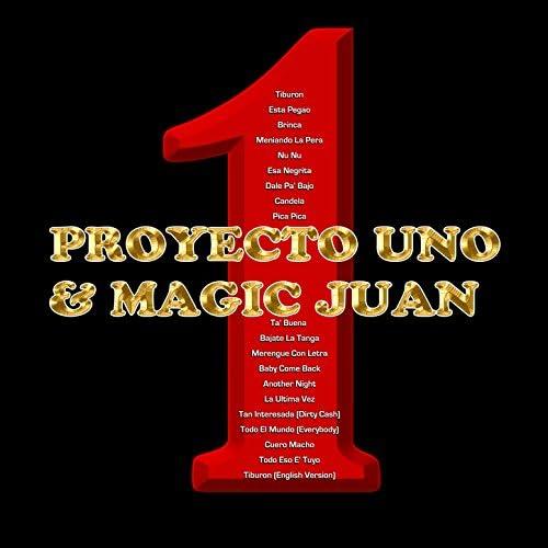 Proyecto Uno & Magic Juan