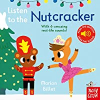 Listen to the Nutcracker (Listen to the...)