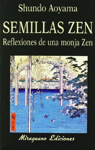 Semillas Zen. Reflexiones de una Monja Zen ()