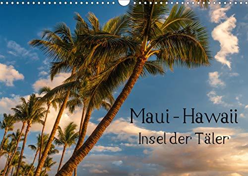 Maui Hawaii - Insel der Täler (Wandkalender 2021 DIN A3 quer)